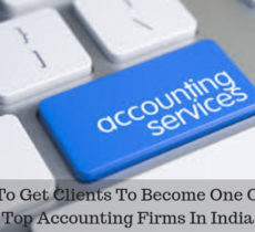 How to Get Client to Become one Of the Top Accounting Firms in India