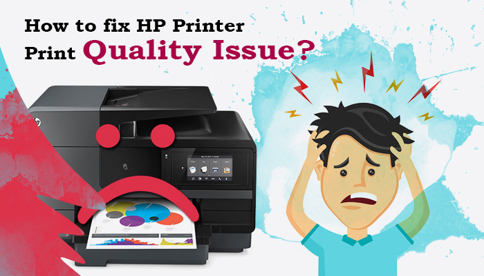 How to fix HP Printer Print Quality Issue-