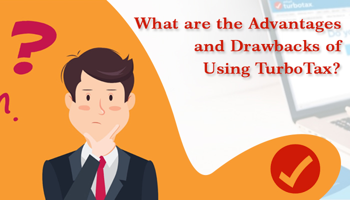 What are the advantages and drawbacks of using TurboTax-