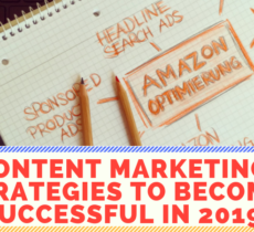 Content marketing strategies to become successful in 2019