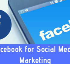 Guide For Using Facebook for Social Media Marketing