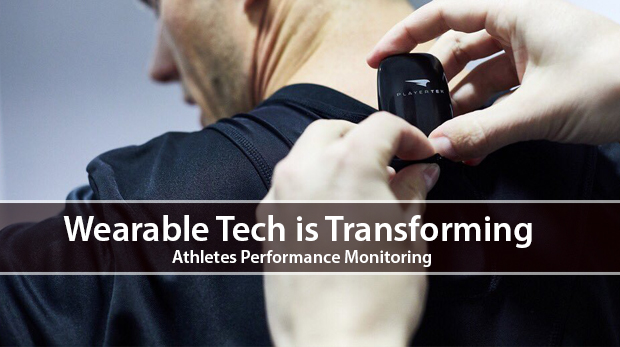 Wearable Tech is Transforming Athletes Performance Monitoring